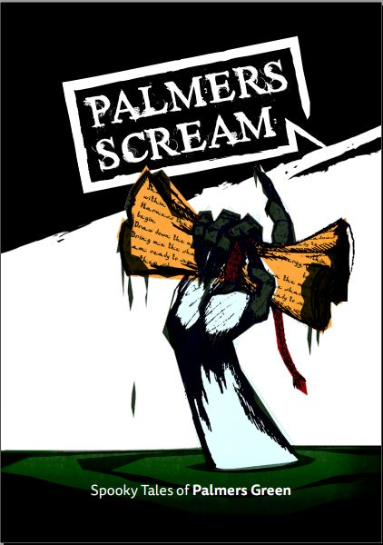 Palmers Scream spooky tales of palmers green